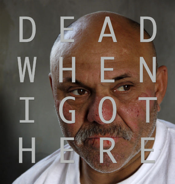 Dead When I Got Here - by Brixton filmmaker Mark Aitken