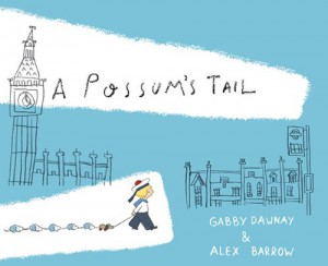 Gabby Dawnay and Alex Barrow are the author and illustrator team that produced the rollicking rhyming adventures of A Possum's Tail and the newly released London Calls.
