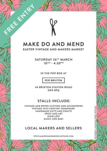 Make Do and Mend leaflet for Easter Weekend at Pop Brixton