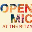 Open Mic at the Ritzy