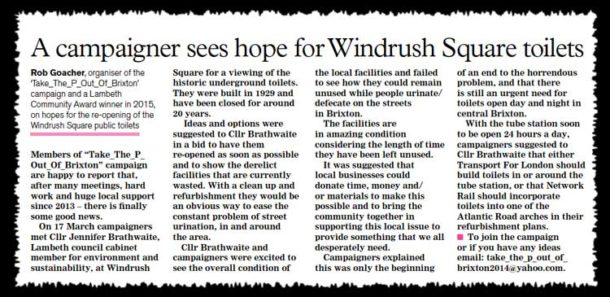 Rob Goacher wrote a hopeful article for the Brixton Bugle after the visit to the Windrush Square conveniences earlier this year