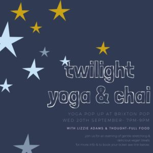 Twilight yoga and chai @ Pop Brixton @ Pop Brixton | England | United Kingdom