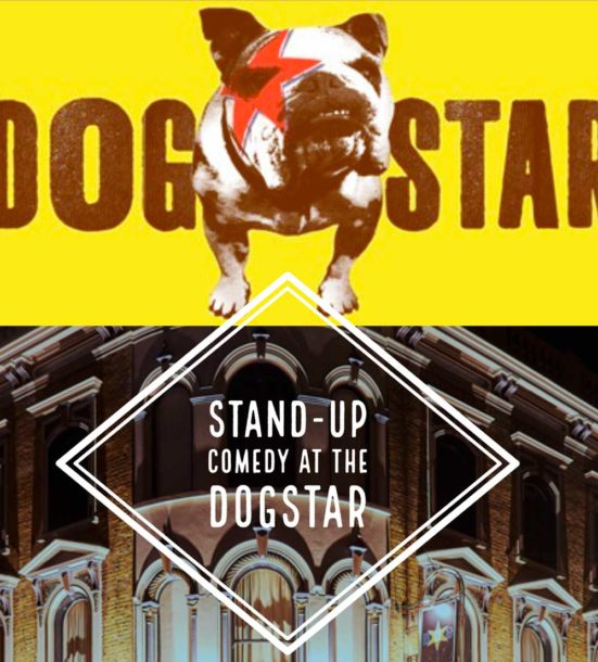 Poster for comedy night at the Dogstar