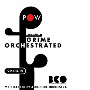 Grime: Orchestrated @ Prince of Wales