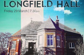 Celebrate Longfield Hall @ Longfield Hall