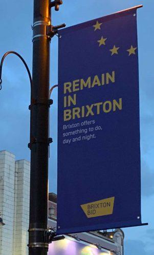 BID banner saying Remain in Brixton