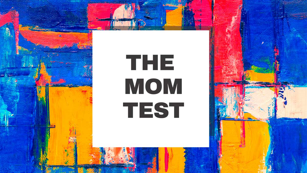 Ad for a talk at Impact Brixton: The Mom Test