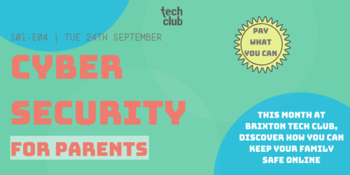 Parents Tech Club @ Tripod, Lambeth Town Hall