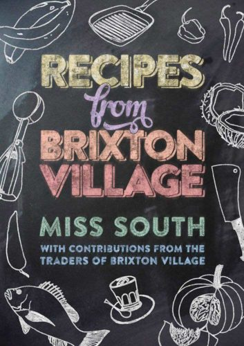 Book cover for Miss South's recipes from Brixton Village