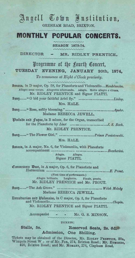 A very early flyer for an Angell Town Institution concert – 20 January 1874. Notice the seat prices: the top stalls cost 5s. (25p) which is about £27.50 in today's equivalent spending power; the cheapest admission at 1s. (5p) is £5.50 [figures derived from the Bank of England's inflation calculator].