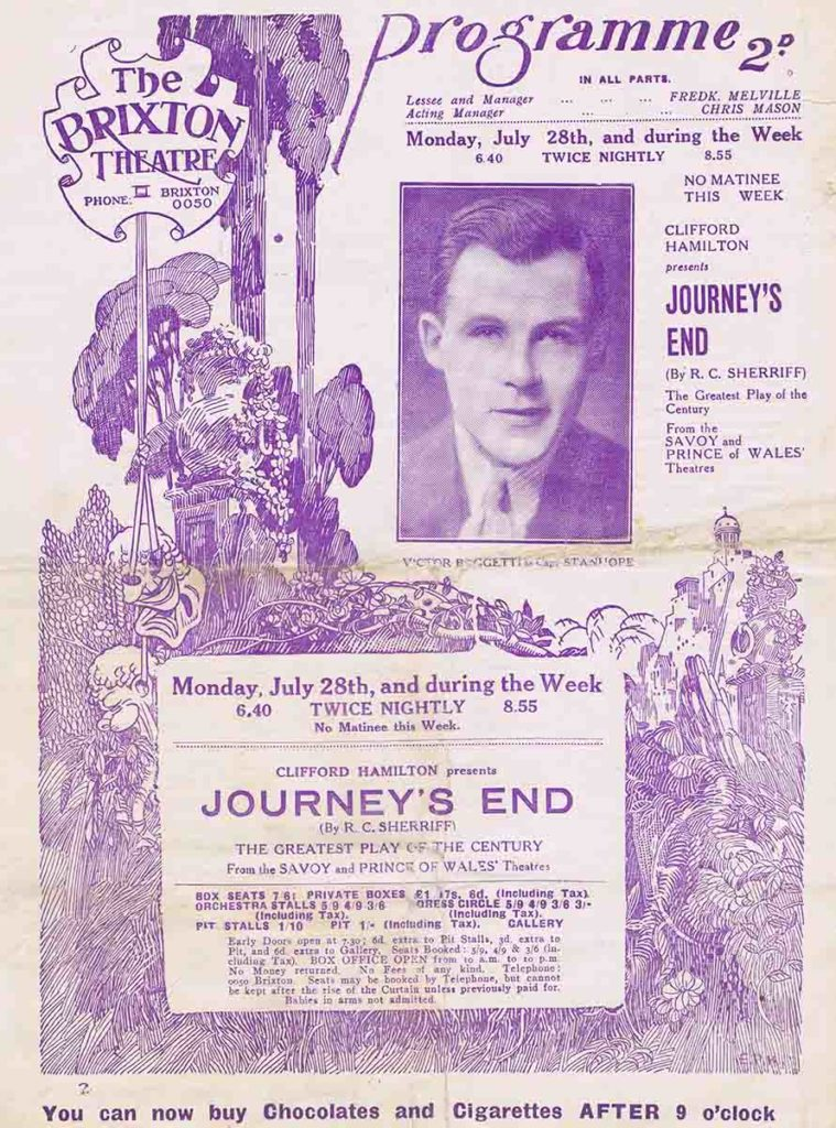 "This is of a 1930 programme. The play is a West End transfer ""Journey's End""; a famous play, set in the WW1 trenches, which was made into a film."